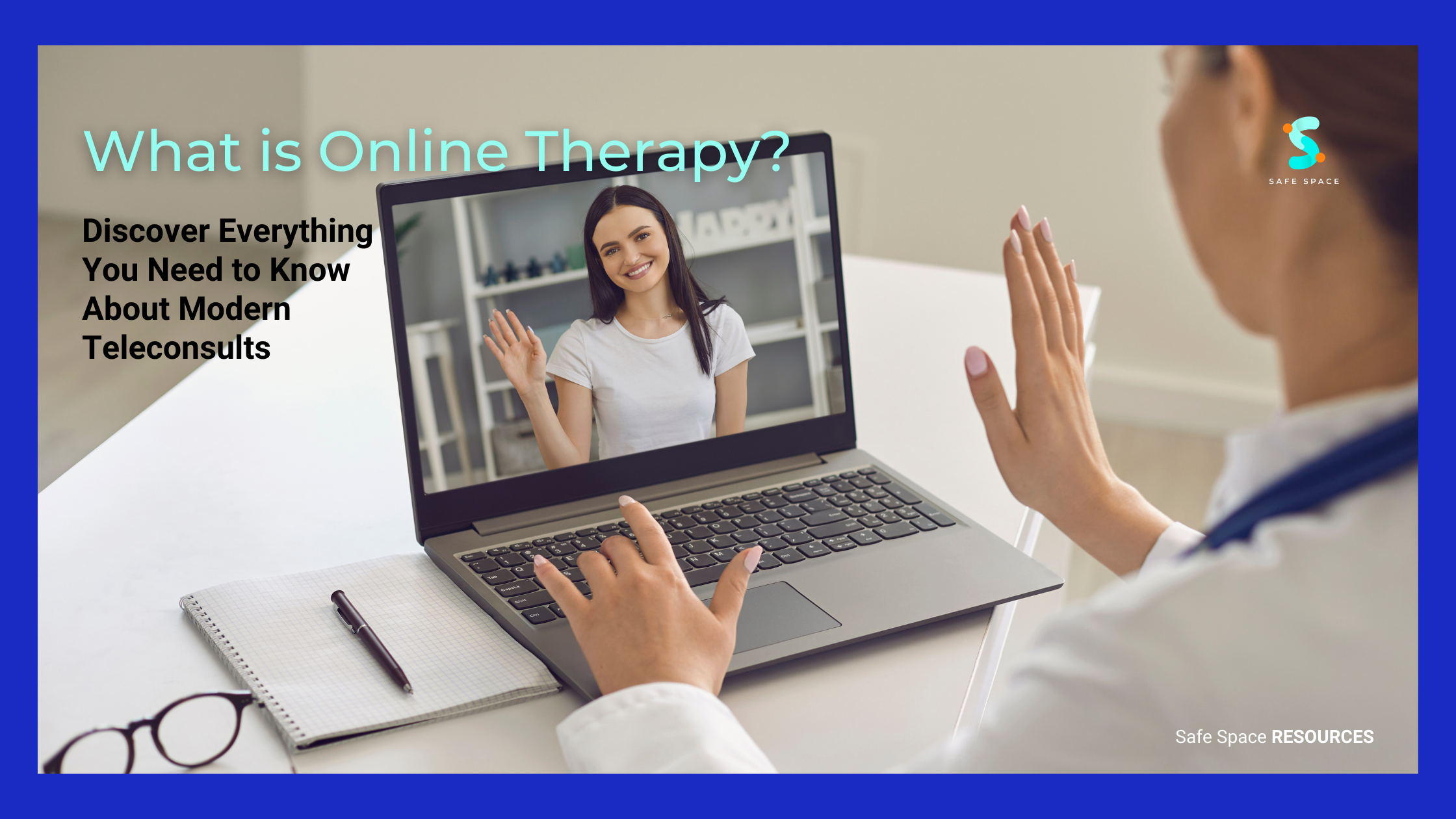 Safe Space -What is Online Therapy